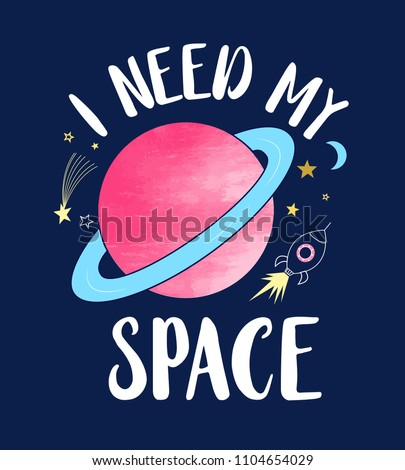 i need my space slogan and
