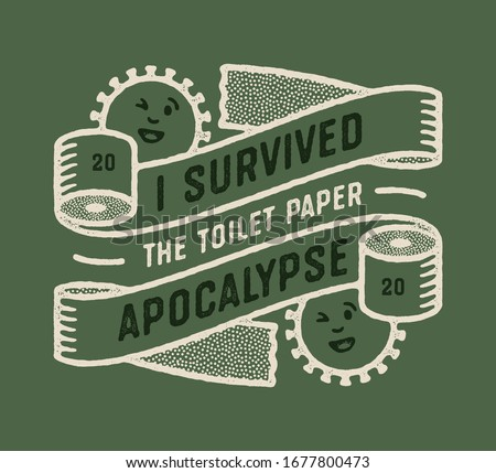 i survived the toilet paper