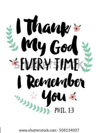 i thank my god every time i