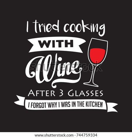 i tried cooking with wine after