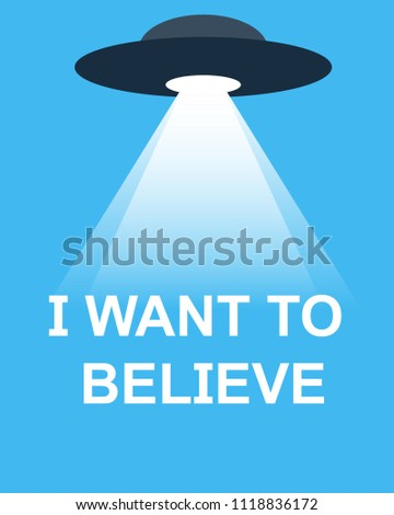 i want to believe for  world