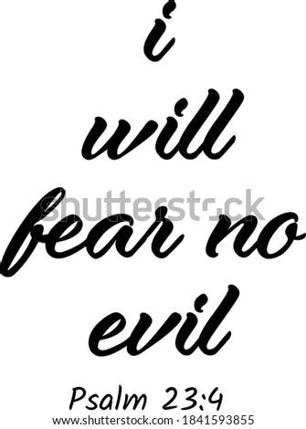 i will fear no evil  biblical