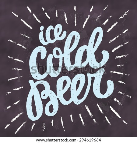 ice cold beer chalkboard sign