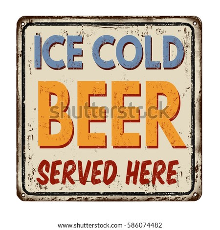 ice cold beer vintage rusty