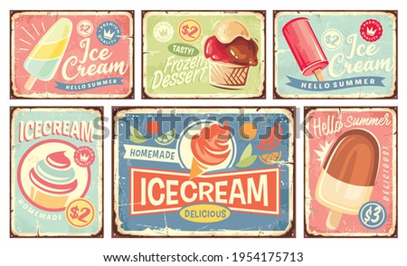 Ice cream and summer desserts vintage tin signs collection. Retro signs set with ice creams and frozen desserts. Sweet food, dairy and fruits products vector illustrations.