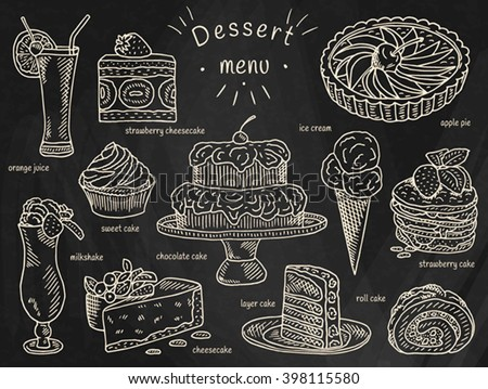 ice cream, chocolate cake, apple pie, layer cake, roll cake, orange juice, cheesecake, strawberry cake, milkshake, strawberry cheesecake, sweet cake, dessert menu on chalkboard background