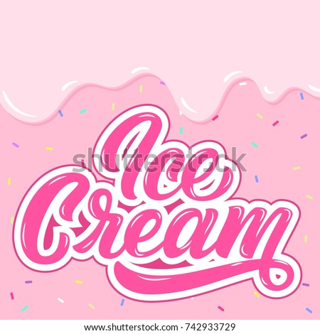 Ice Cream hand lettering, custom typography, cartoon letters on pink liquid background. Vector type illustration
