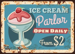Ice cream in cup vector rusty metal plate, fruit sundae with pink strawberry sauce topping. Street food parlor vintage rust tin sign. Icecream dessert ferruginous retro poster, price tag for cafe menu