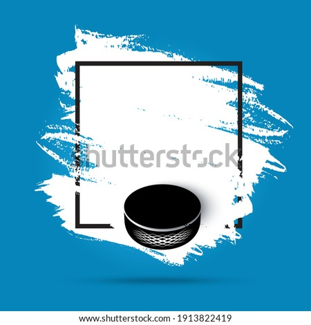 Ice hockey, hockey puck on ice rink background, vector flyer poster or blue banner. Ice hockey championship and playoff game puck goal, team league tournament, winter sport and fan club, paint brush Foto stock ©