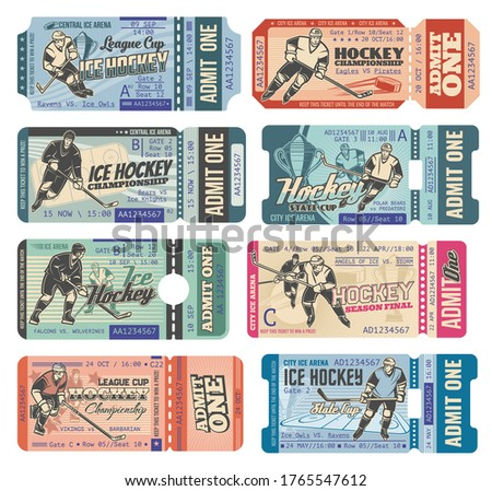 Ice hockey tickets, sport game tournament and championship cup, vector retro cards templates. Ice hockey admit tickets with hockey sticks, puck and players goalkeeper, forward and referee