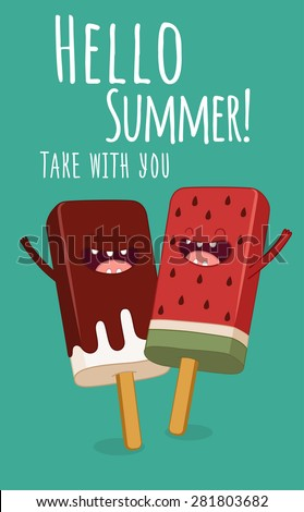 Ice Lollies Take With You. Ice Cream. Hello Summer. Comic Characters. Vector ...
