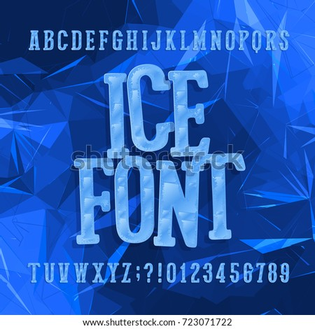 Ice typeface. Alphabet font. Letters and numbers. Abstract blue background. Stock vector hand drawn typeset for your headers or any typography design.