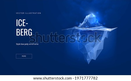 Iceberg futuristic polygonal illustration on blue background. The glacier is a metaphor, there is a lot of work behind success. Abstract glowing vector illustration for banner or landing page