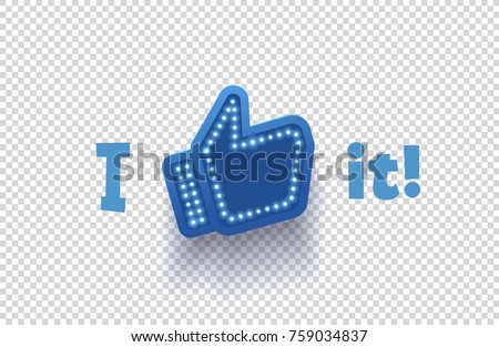 Icon like social network. Hand, big finger up on transparent background. I like it!