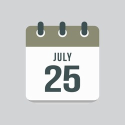 Icon page calendar day - 25 July. Date day of week Sunday, Monday, Tuesday, Wednesday, Thursday, Friday, Saturday. 25th days of the month, vector illustration flat style. Summer holidays in July