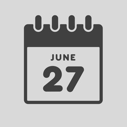Icon page calendar day - 27 June. Date day of week Sunday, Monday, Tuesday, Wednesday, Thursday, Friday, Saturday. 27th days of the month, vector illustration flat style. Summer holidays in June