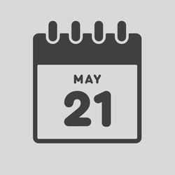 Icon page calendar day - 21 May. Date day of week Sunday, Monday, Tuesday, Wednesday, Thursday, Friday, Saturday. 21th days of the month, vector illustration flat style. Spring holidays in May