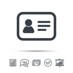ID card icon. Personal identification document symbol. Chat speech bubble, chart and presentation signs. Contacts and tick web icons. Vector