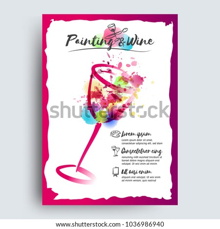 Idea for painting and wine event promotion. Illustration of wine glass and colorful spots. Hand drawn icons of glasses, brushes, palette and painting easel. Vector watercolor paint and stains.