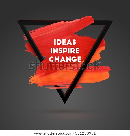 ideas inspire change triangle