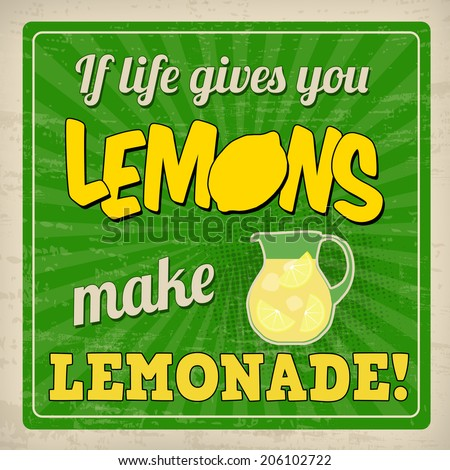 if life gives you lemons make