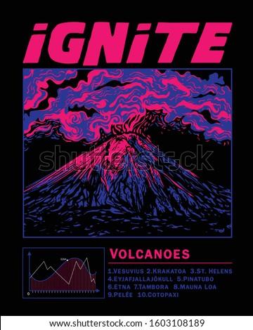 Ignite slogan print design with volcano illustration
