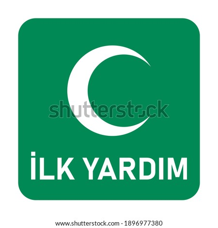 Ilk Yardim ('First Aid' in Turkish) Green White Icon with Crescent  or Half Moon Symbol. Vector Image. Stok fotoğraf ©