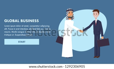 Illustration Global Business International Company. Flat Banner Arab Man Greets Handshake with Guy in Suit. Signing Lucrative Contract. Teamwork. Big World Enterprise. Economic Success