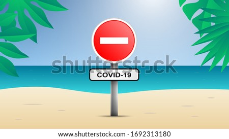 Illustration of a beach with no entry sign to Help Stop the Spread of Covid-19 .