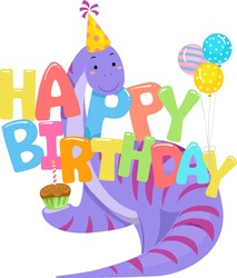 Illustration of a Brontosaurus Dinosaur with Birthday Hat, Cupcake and Balloons with Happy Birthday Lettering