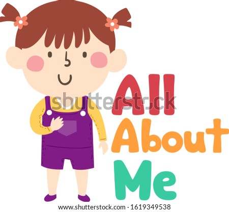 Illustration of a Kid Girl Student Standing Next to All About Me Lettering