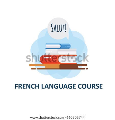 "Illustration of french language courses with word ""Hello"".Can be used for web sites, banners, posters or language schools."