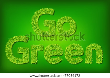 illustration of go green written with grass on abstract background