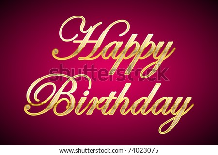 illustration of happy birthday in gold on abstract background