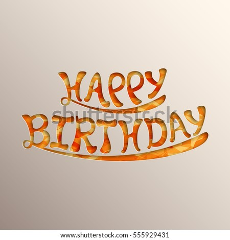 Illustration of happy birthday with beautiful calligraphy vector.