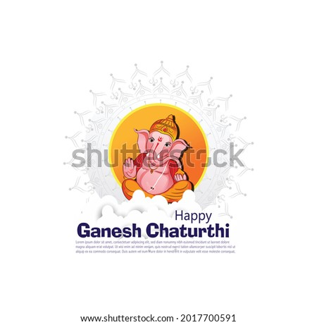 illustration of Lord Ganpati for Ganesh Chaturthi festival of India, Ganesh chaturthi for greeting,card, poster background.