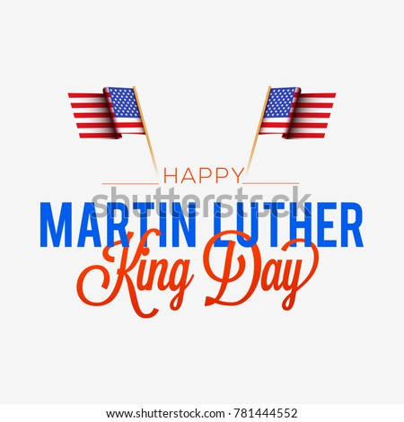 Illustration Of Martin Luther King Day Typography Background.