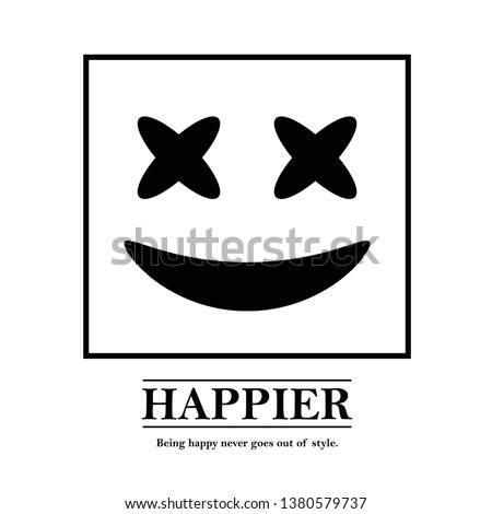 illustration of smiley emoticon and happier slogan,  fashion slogan for different apparel and T-shirt. - Vector