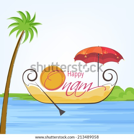 Illustration of south indian snake boat taking an umberella and sun style decoreted text of happy onam and tree on light blue and white background