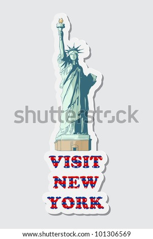 illustration of sticker of visit New York with Statue of Liberty