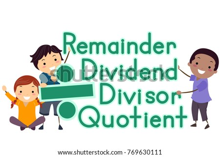 Illustration of Stickman Kids Holding Divide Sign and Remainder, Dividend, Divisor and Quotient Terms Foto stock ©