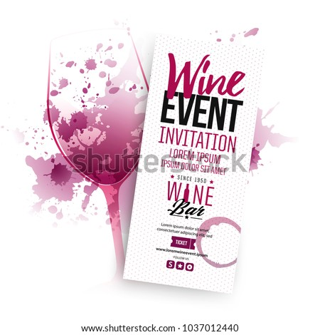 Illustration of wine glass with scattered wine stains. Text composition for invitations creativity and wine event announcement.idea for parties, events and celebrations. Vector design