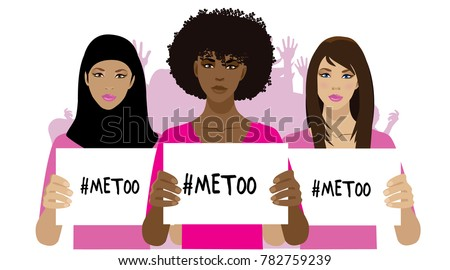Illustration of women holding signs that read me too. Social movement concerning sexual assault and harassment. EPS10 vector.