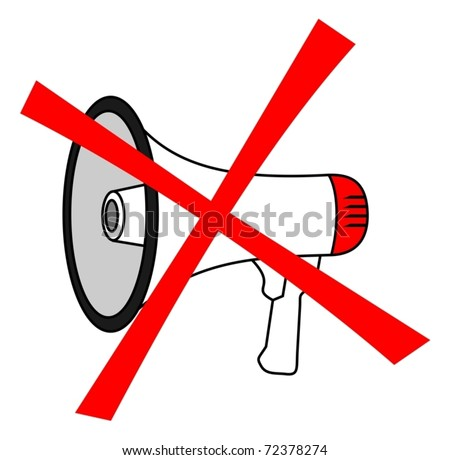 Illustration representing the prohibition of using megaphone - stock vector