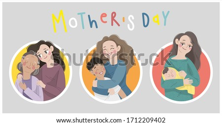 illustration set of mother and child character. Mother's day concept flat vector bundles. Young woman hug her old mother with love, mother and son love as family, young mother hold her baby.