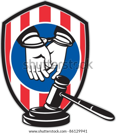illustration showing a Gavel and handcuffed hands with American red stripes shield on isolated white background
