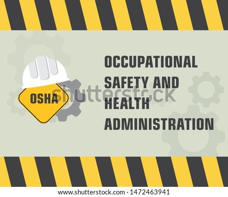 Illustration Vector: OSHA - Occupational Safety and Health Administration