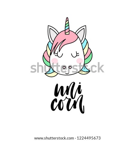 Illustration with cute unicorn head and inscription - unicorn, isolated on white background. Vector illustration. #1224495673