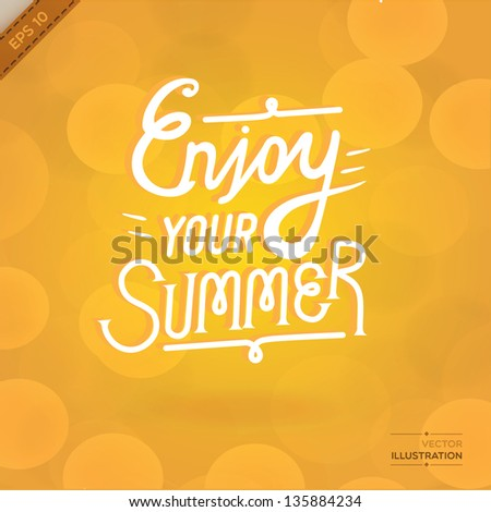 Illustration with graphic message(enjoy the summer). Vector/EPS10