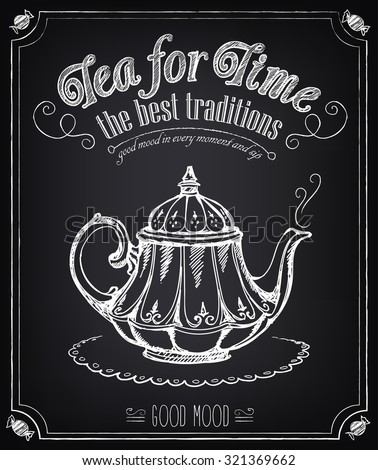 Illustration with the words Time for tea and teapot.  Freehand drawing with imitation of chalk sketch  Zdjęcia stock ©